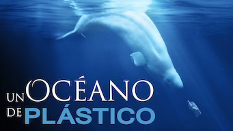 Un océano de plástico (2016)