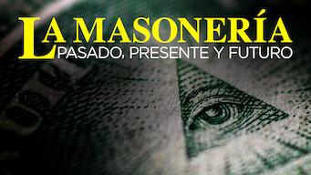 La masonería: Pasado, presente y futuro (2017)