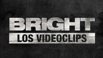 Bright: Los videoclips (2017)