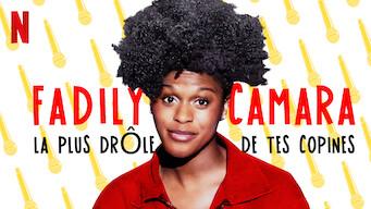 Fadily Camara : La plus drôle de tes copines (2019)