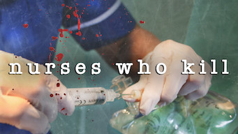 Nurses Who Kill (2016)