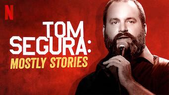 Tom Segura: Mostly Stories (2016)