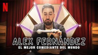 Alex Fernández: El mejor comediante del mundo (2020)