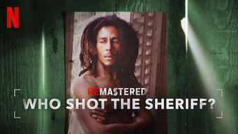 ReMastered: Who Shot the Sheriff (2018)