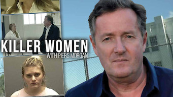 Killer Women with Piers Morgan (2017)