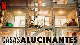 Casas alucinantes (2018)