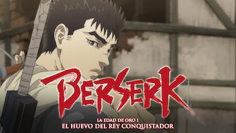 Berserk: La Edad de Oro I - El Huevo del Rey Conquistador (2012)