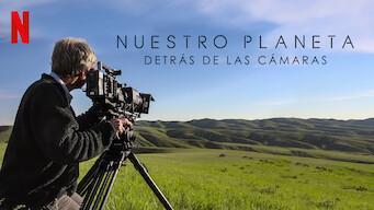 Nuestro planeta: Detrás de las cámaras (2019)