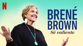 Brené Brown: Sé valiente (2019)