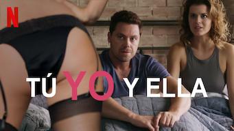 Tú, yo y ella (2019)
