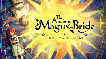 The Ancient Magus' Bride: Those Awaiting a Star (2016)