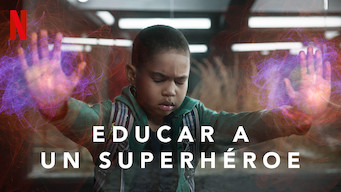 Educar a un superhéroe (2019)