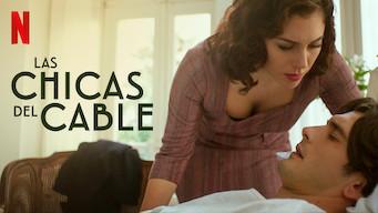 Las Chicas del Cable (2019)