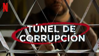 Túnel de corrupción (2019)